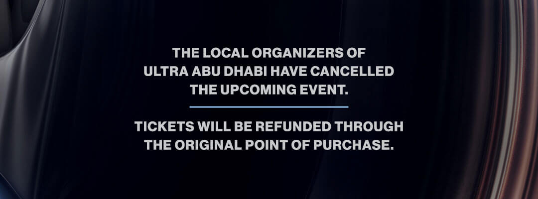 Ticket Notice for Ultra Abu Dhabi 2020